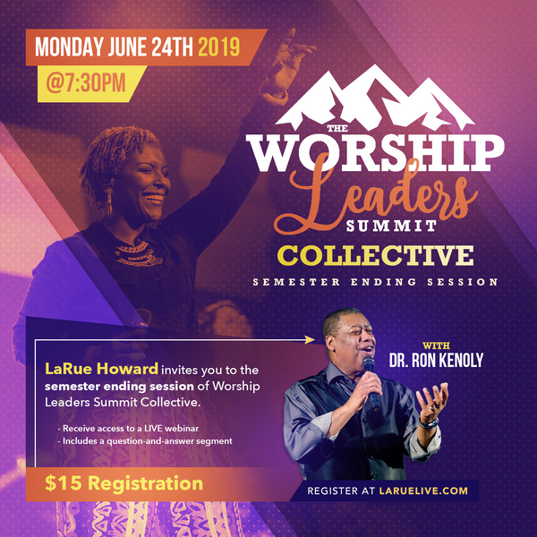 Worship Leader Summit Collective - FINAL Session