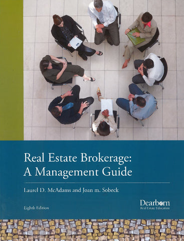 Real Estate Brokerage- A Management Guide (8th Edition)