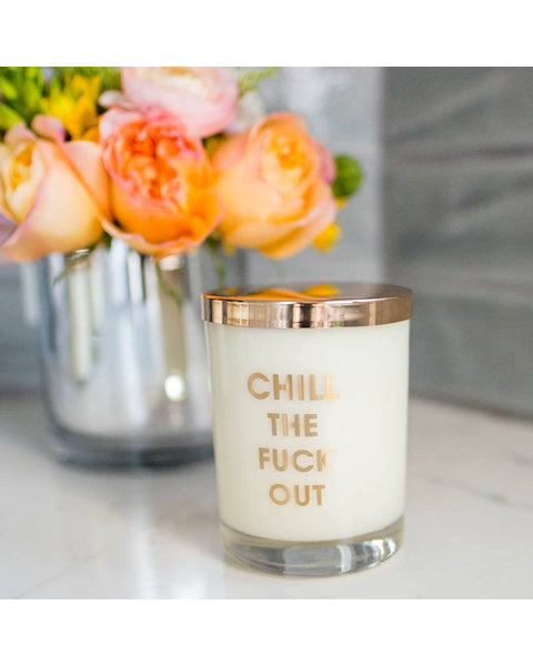 Chill the Fuck Out Candle