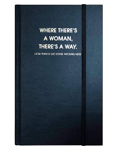 Where There's A Woman There's a Way Journal