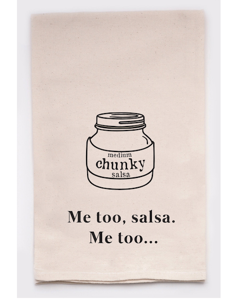 Me Too Salsa Kitchen Tea Towel