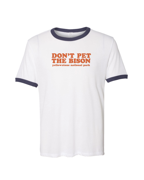 Don't Pet the Bison Ringer Tee