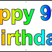 HAPPY 99th BIRTHDAY BANNER 2FT X 6FT NEW LARGER SIZE
