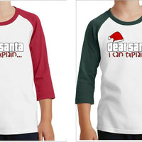 Dear Santa I can explain - Christmas t-shirt 3/4 Sleeve Shirt Youth