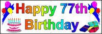 HAPPY 77th BIRTHDAY BANNER 2FT X 6FT NEW LARGER SIZE