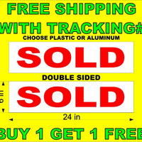 "SOLD Red & White 6""x24""  2 Sided REAL ESTATE RIDER SIGNS Buy 1 Get 1 FREE"