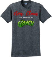 Mrs Claws but married to the - Christmas Day T-Shirt - 12 color choices