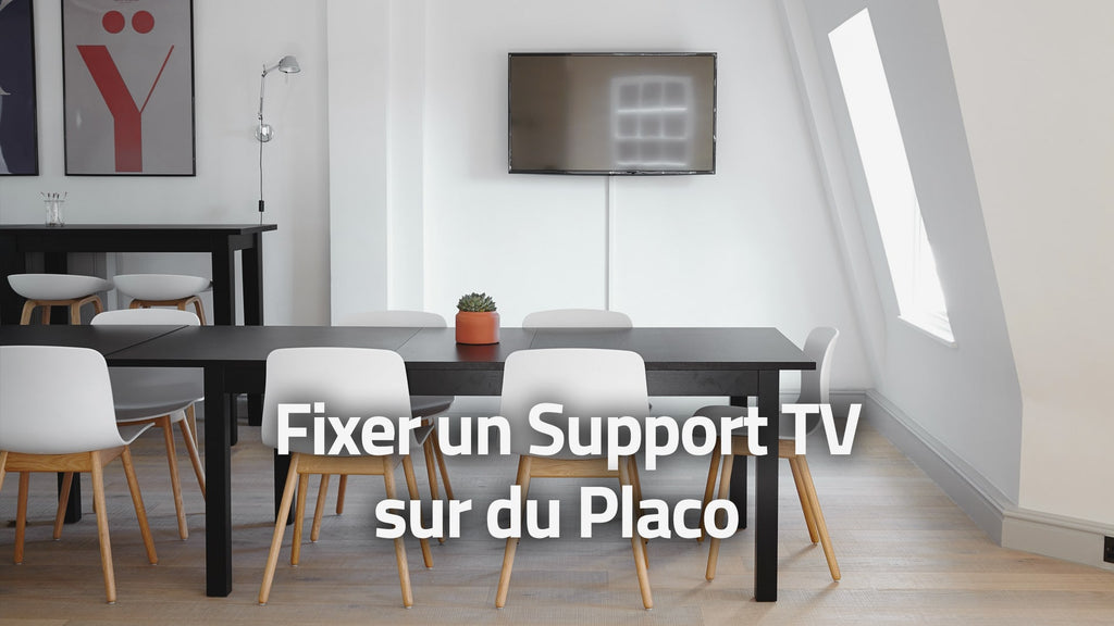 Comment Fixer un Support TV sur du Placo ?