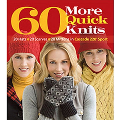 Cascade Yarns Collection: 60 More Quick Knits - Pattern Book