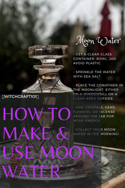How to Make And Use Moon Water