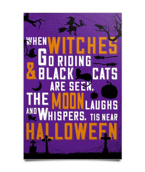Tis near Halloween Poster - Witch Apparel