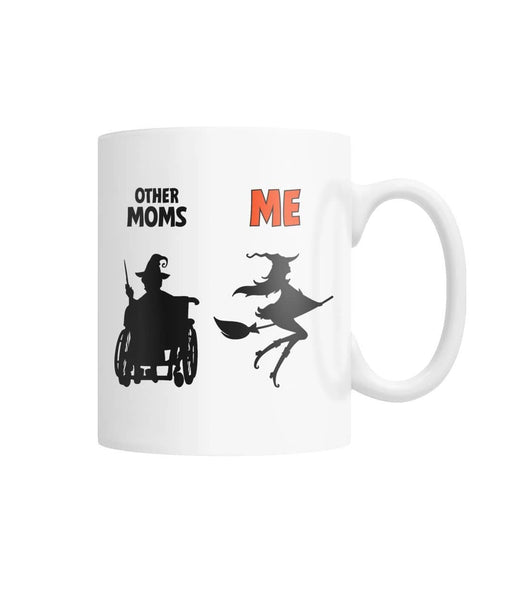 Other Moms Vs Me White Coffee Mug - Witch Apparel