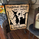 Magickal Things Are Crafted Flag Custom Flag 24x36