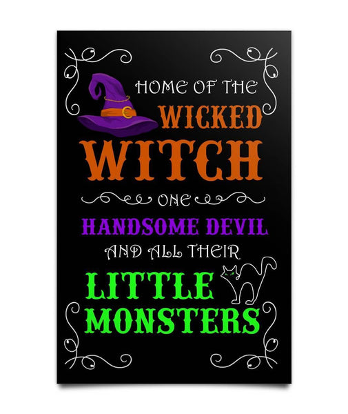 Home of the wicked Witch Poster - WitchCraft 101