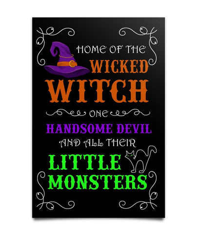 Home of the wicked Witch Poster - Witch Apparel