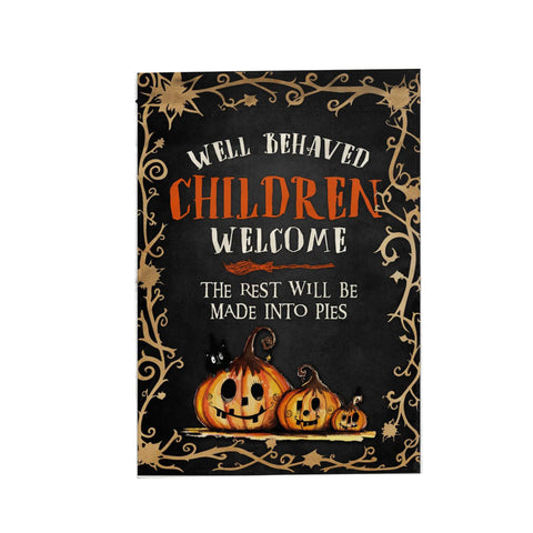 Well Behaved Children Welcome Garden Flag
