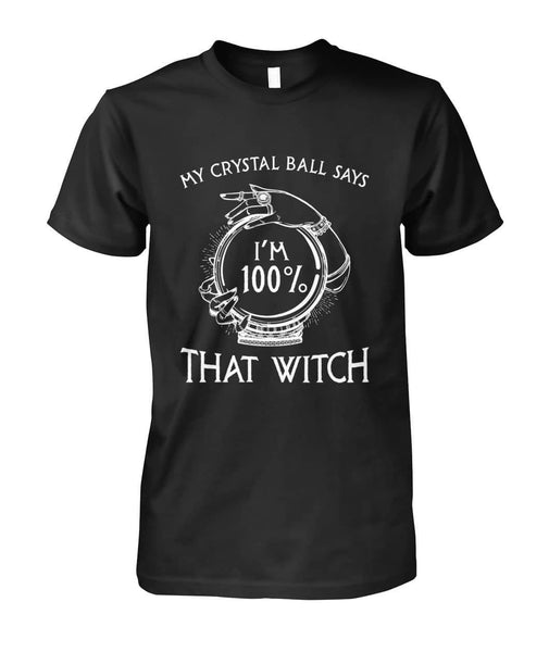 Crystal Ball That Witch Shirt - Witch Apparel