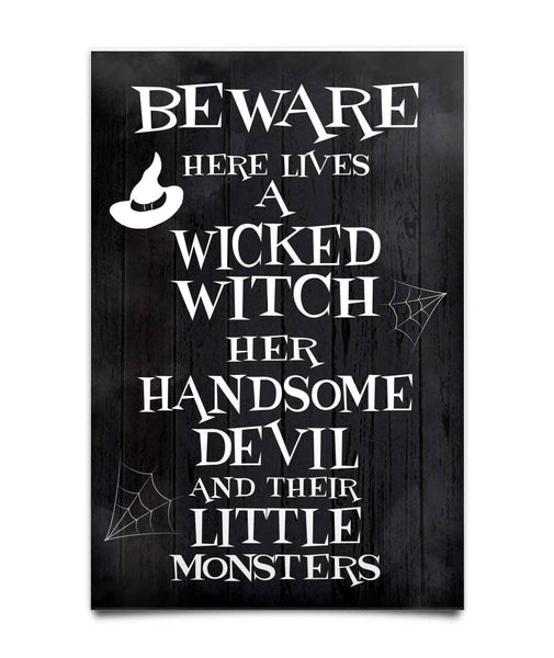 Beware Here Lives A Wicked Witch Poster - Witch Apparel