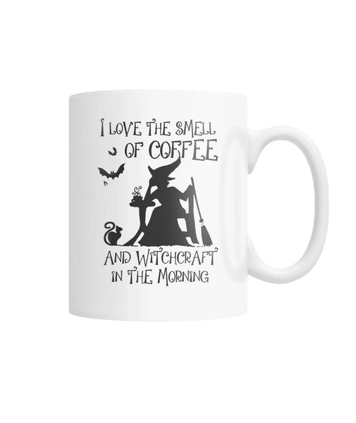 Smell Of Coffee And Witchcraft White Coffee Mug - Witch Apparel