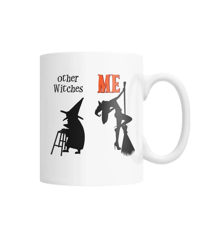 Other Witches Vs Me White Coffee Mug - Witch Apparel