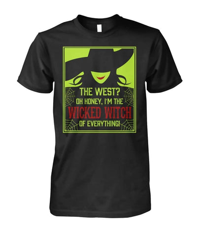 Wicked Witch Of The West, Witch of Everything Shirt - Witch Apparel