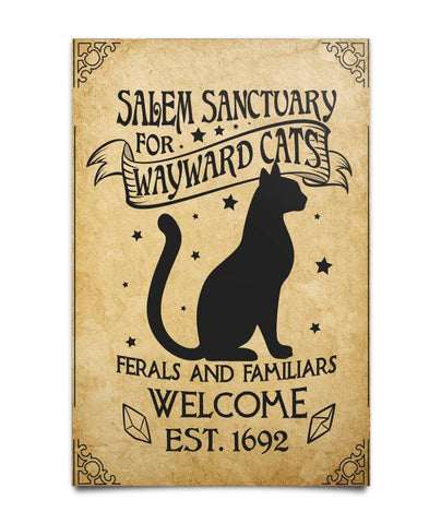 Salem Sanctuary For Wayward Cats Ferals And Familiars Welcome EST. 1692 Poster - Witch Apparel