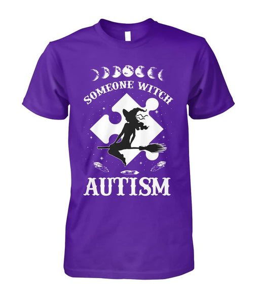Someone Witch Autism Shirt - Witch Apparel