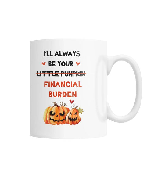 Little Pumpkin Financial Burden White Coffee Mug - Witch Apparel