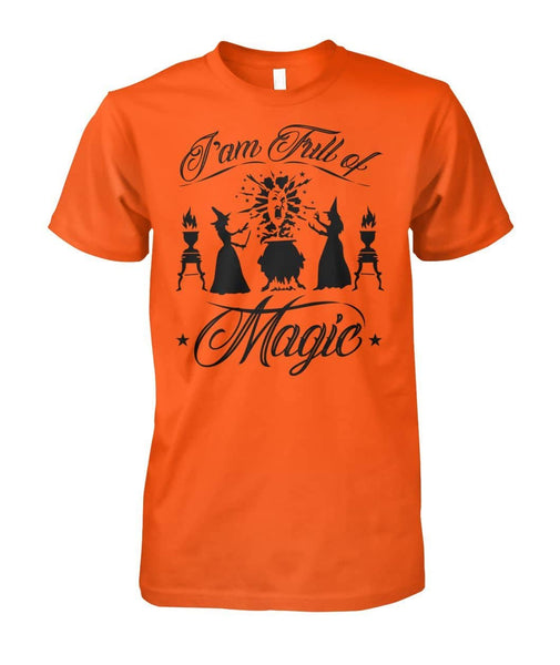 I am full of magic Shirt - Witch Apparel