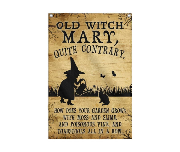Old Witch Mary Quite Contrary Flag Custom Flag 24x36