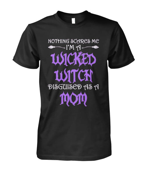 Nothing Scares Me Shirt - Witch Apparel