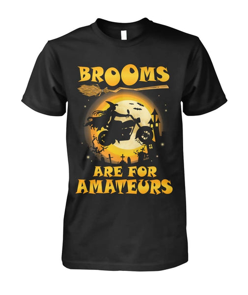 Brooms Are For Amateurs Shirt - Witch Apparel