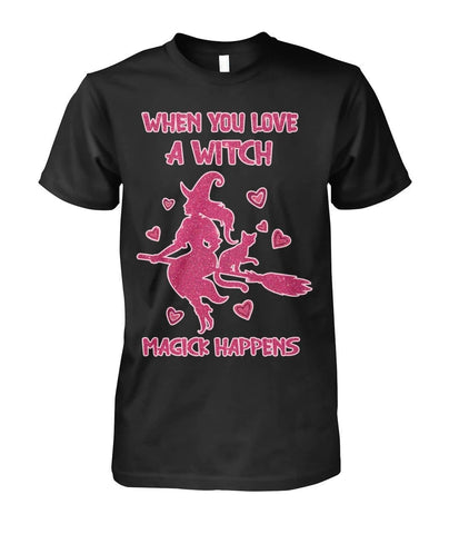 When You Love A Witch Shirt - Witch Apparel