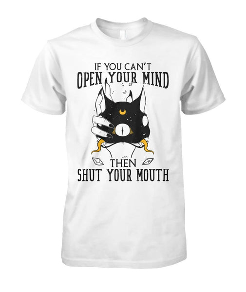 Open Mind Or Shut Mouth Shirt - Witch Apparel