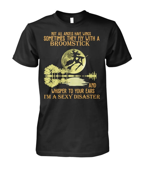 I'm A Sexy Disaster Shirt - Witch Apparel