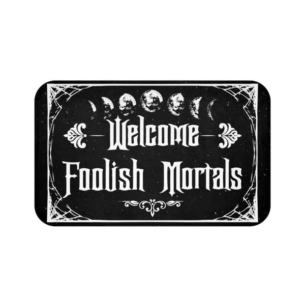 Welcome Foolish Mortals Doormat
