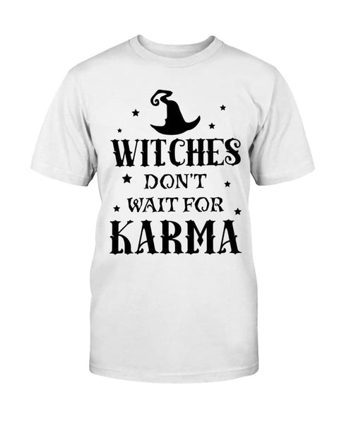 Witches Karma Don't Wait