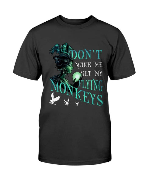 Get My Flying Monkeys - Witch Apparel
