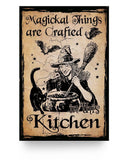 Magickal Things Are Crafted