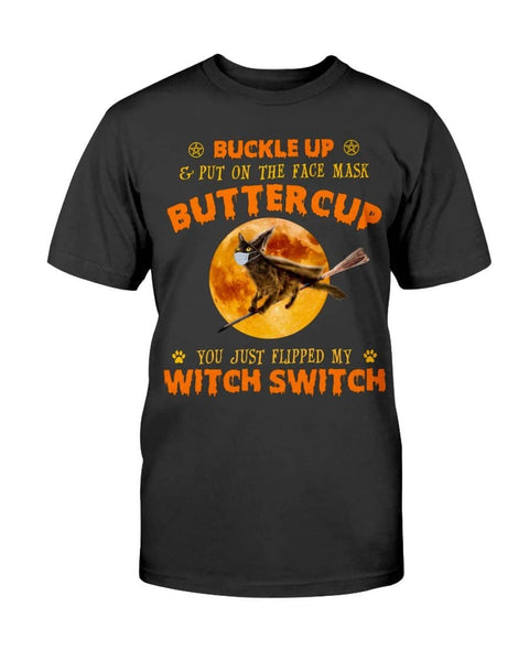 Buckle up Buttercup - Witch Apparel