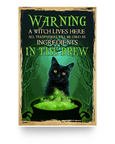 Warning A Witch Lives Here - Witch Apparel