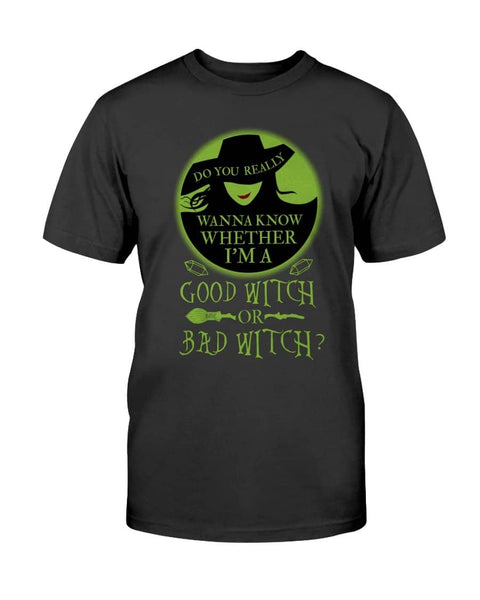 Good Witch Or Bad Witch - Witch Apparel