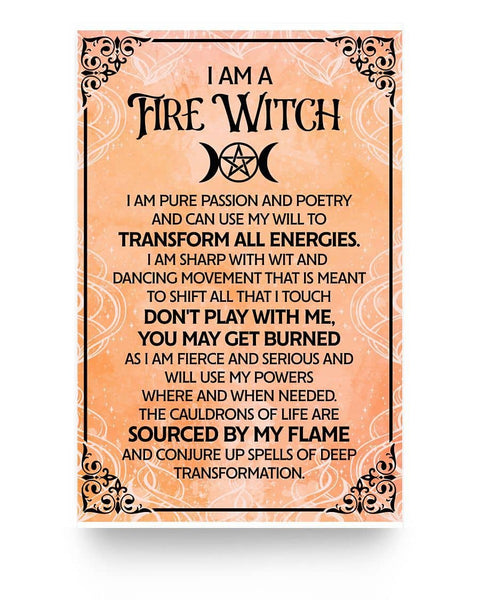 I Am A Fire Witch - Witch Apparel
