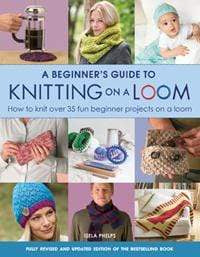 Guild of Master Craftsman (GMC) Patterns A Beginner's Guide to Knitting on a Loom 9781782214786