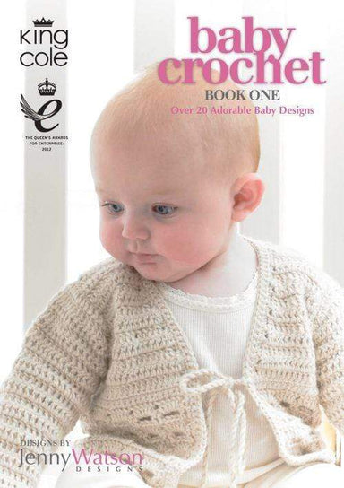 King Cole Patterns Baby Crochet Book 1 by King Cole 5015214777346