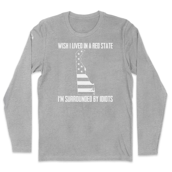 Wish I Lived In A Red State - Delaware Mens Apparel