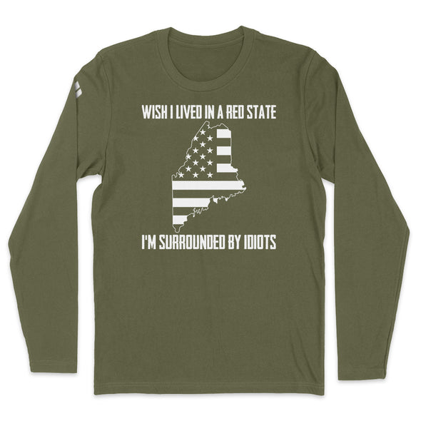 Wish I Lived In A Red State - Maine Mens Apparel