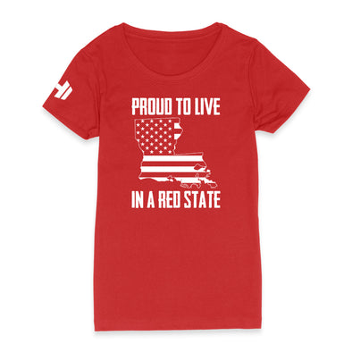 Proud To Live In A Red State - Louisiana Womens Apparel