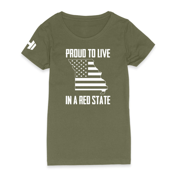 Proud To Live In A Red State - Missouri Womens Apparel
