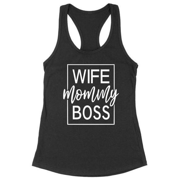 Wife Mommy Boss Womens Apparel